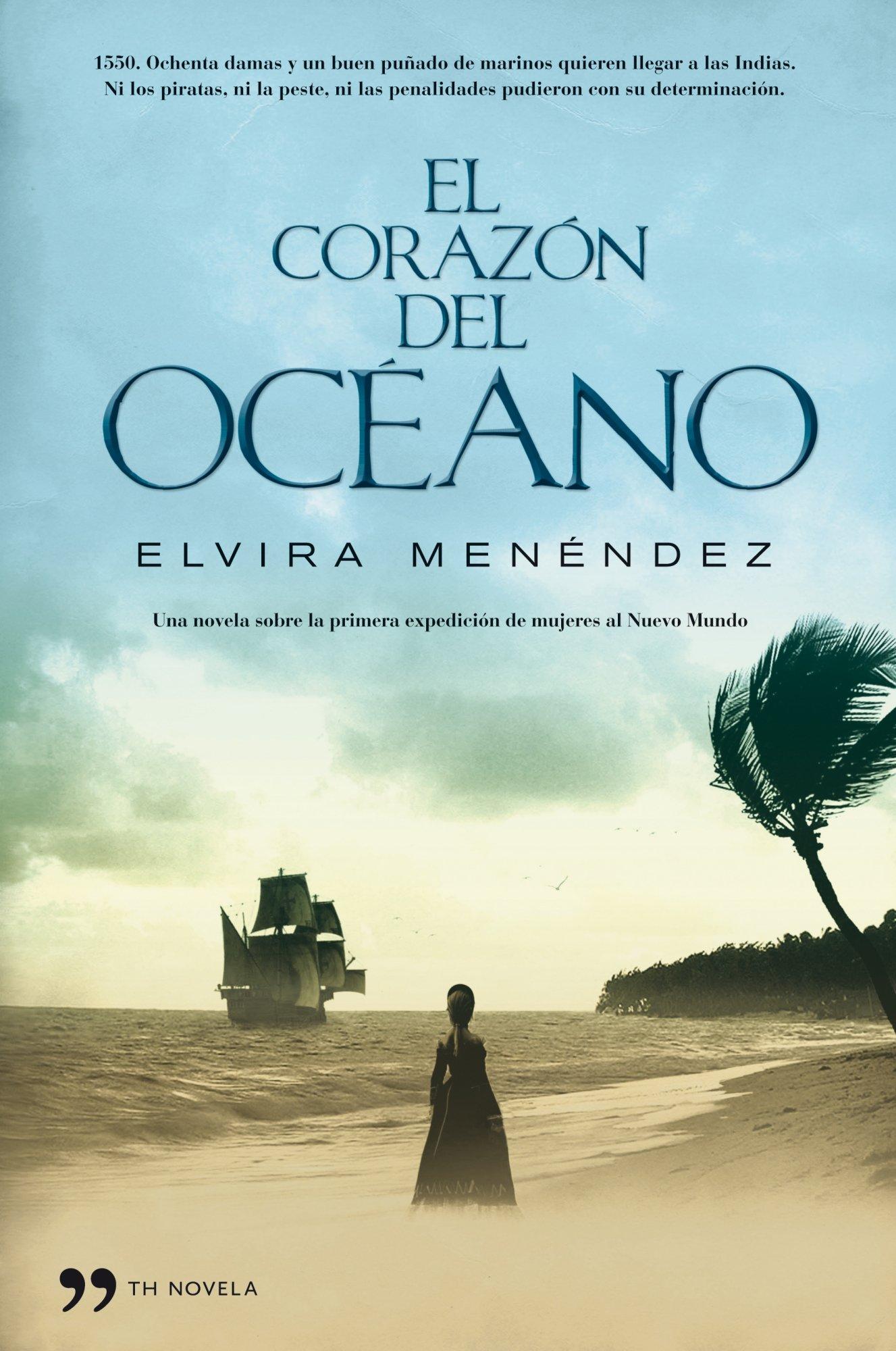 El corazón del océano (TH Novela): Amazon.es: Menéndez ...