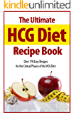 The Ultimate HCG Diet Recipe Book: Over 170 Easy Recipes for the Critical Phases of the HCG Diet
