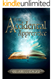 The Accidental Apprentice: A Humorous Wizarding Fantasy Adventure (Havensgate Chronicles Book 1)