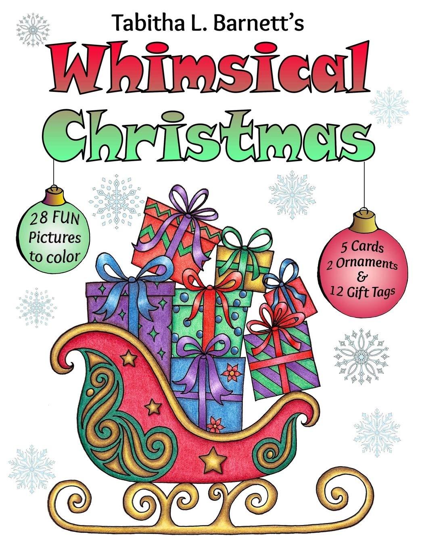 Whimsical Christmas  Holiday Mandalas Christmas Trees Reindeer Snowflakes Gift Tags And More To Color