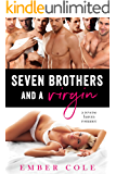 Seven Brothers and a Virgin: A Reverse Harem Romance