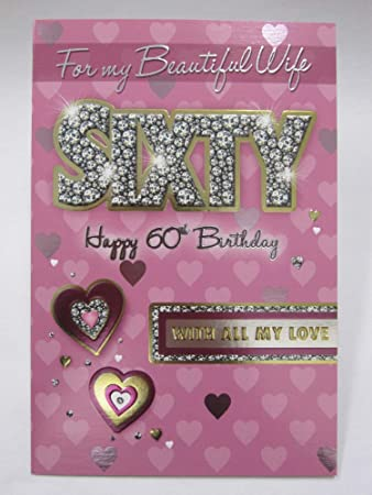 Amazon.com: Xpress Yourself to my Beautiful Wife Happy 60th ...