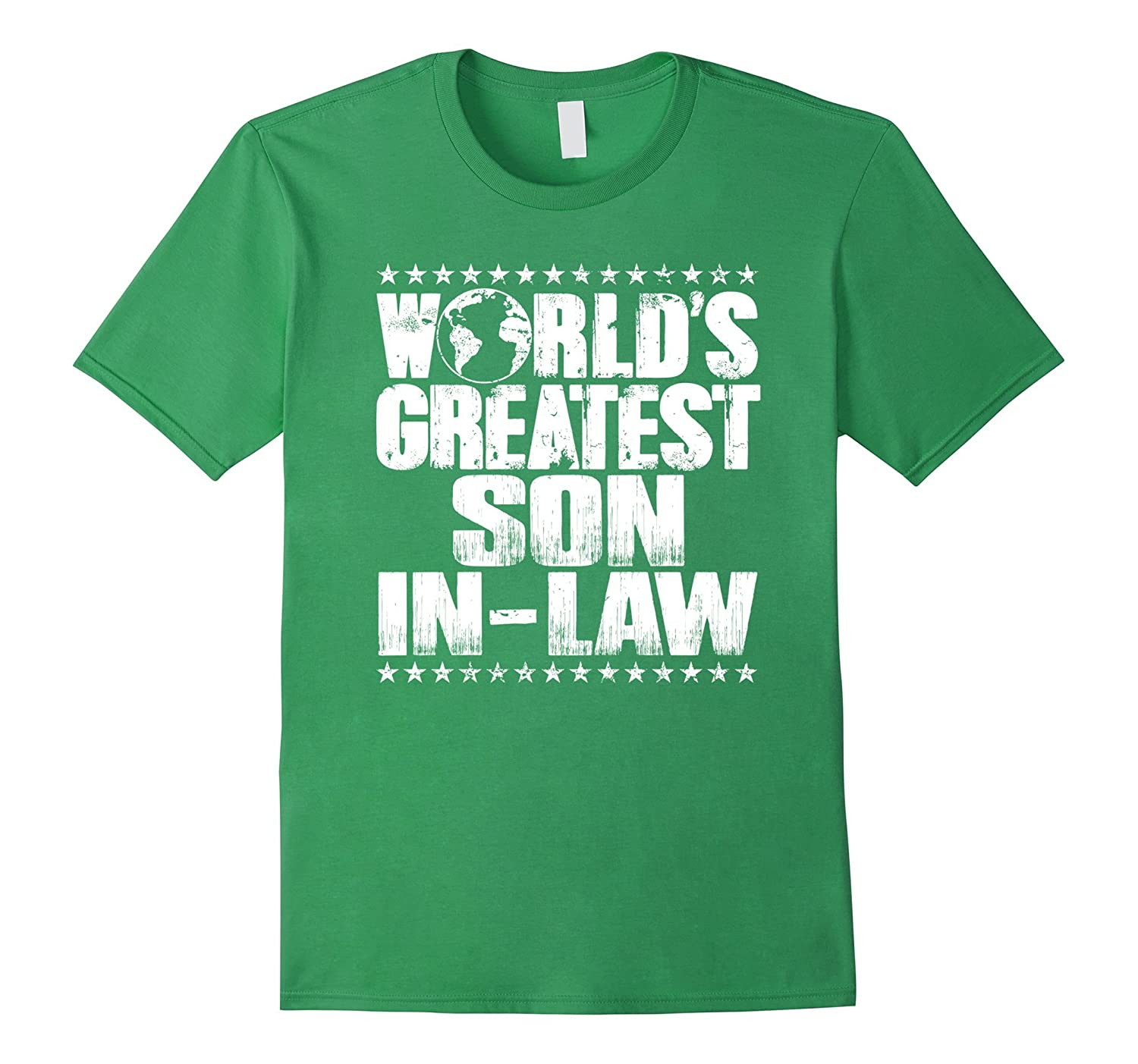 World's Greatest Son In Law T Shirt – Best Ever Award Tee