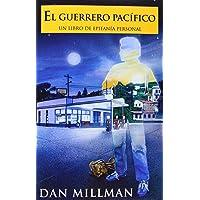 El Guerrero Pacifico: Un Libro de Epifania Personal