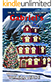 Gabriel's Secret (THE 12 MYSTERIES OF CHRISTMAS Book 2)