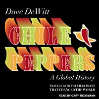 Chile Peppers: A Global History