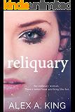 Reliquary (The Reliquary Series Book 1)