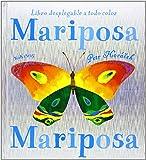 Mariposa, Mariposa