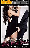Possessive Boss Next Door: An Insta Love Alpha Male Office Romance (Possessive Billionaire Bosses Book 2)