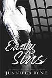Early Sins (A Dangerous Games Prequel)