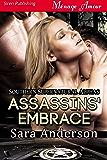 Assassins' Embrace [Southern Supernatural Alphas] (Siren Publishing Menage Amour)