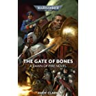The Gate of Bones (Dawn of Fire: Warhammer 40,000 Book 2)