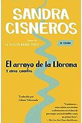El Arroyo de la Llorona y otros cuentos Paperback