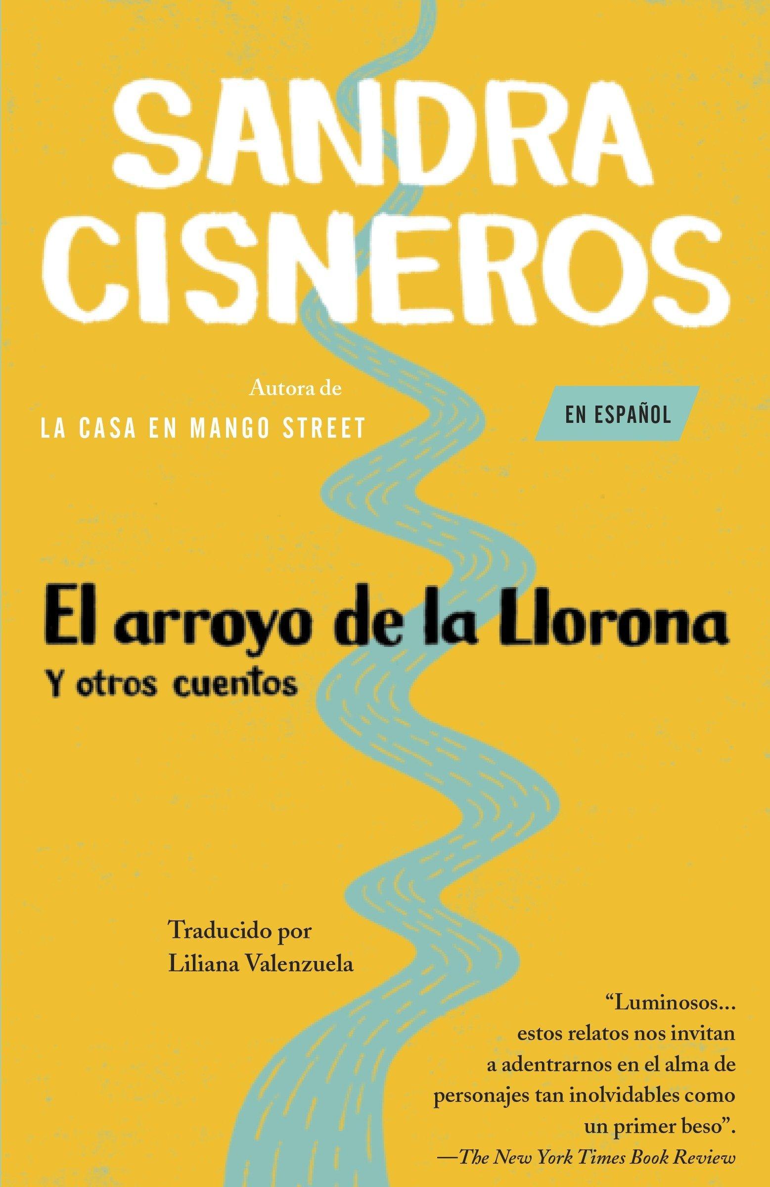 El arroyo de la Llorona y otros cuentos (Vintage espaanol)