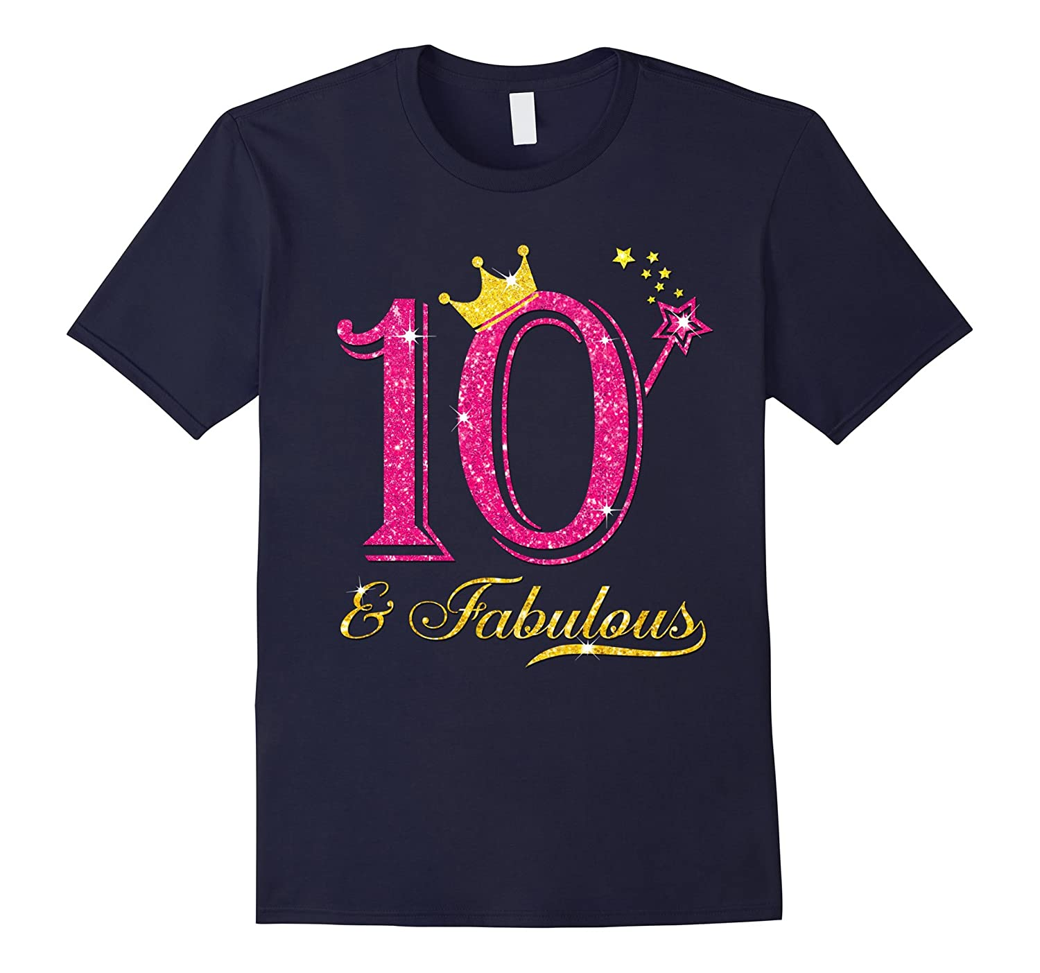 10th Birthday Girl Fabulous Princess Shirt-TH