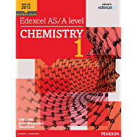 Edexcel AS/A level Chemistry Student Book 1 (Edexcel GCE Science 2015)