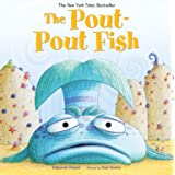 The Pout-Pout Fish (A Pout-Pout Fish Adventure, 1)
