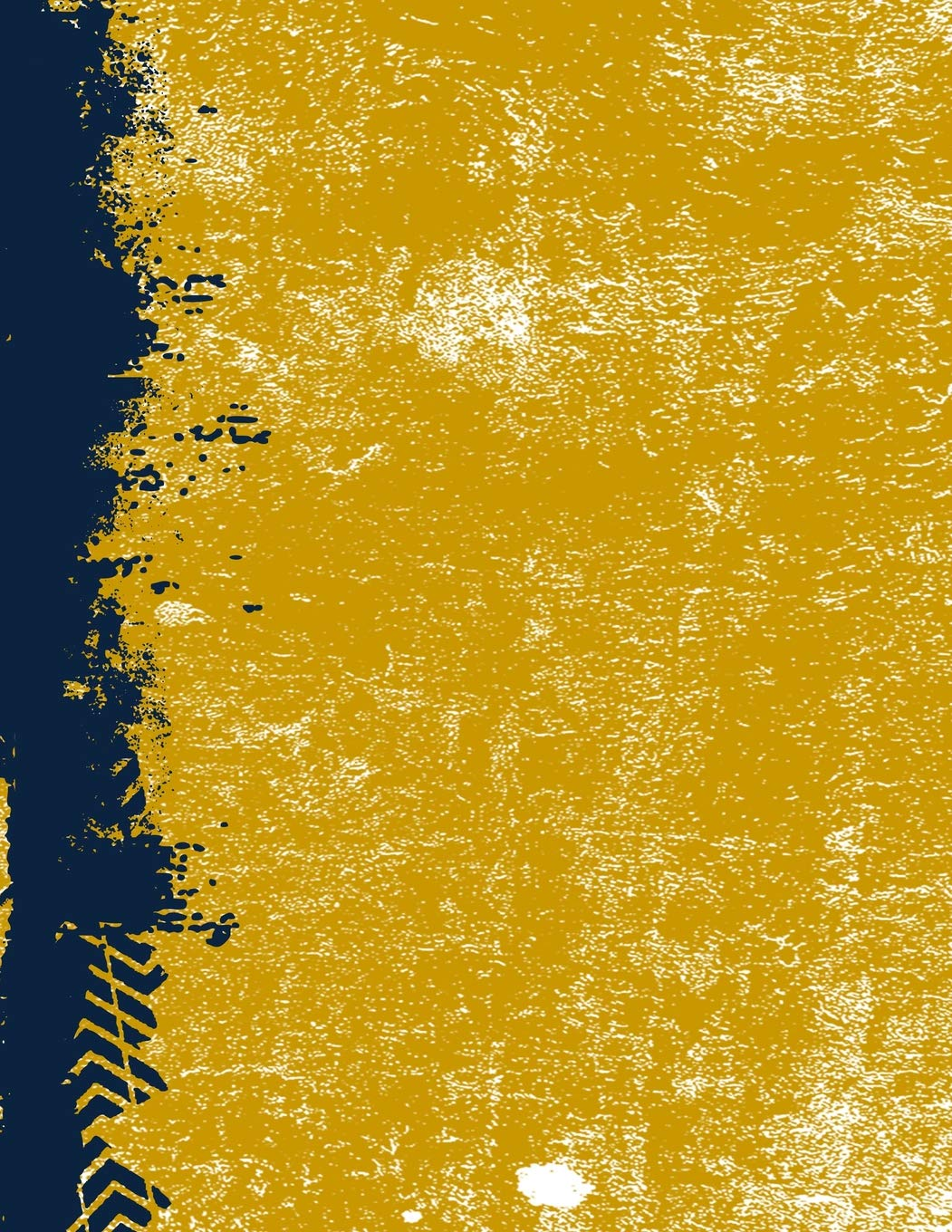 Blue And Gold 8 5 X 11 Lined Blank Grunge Team Color