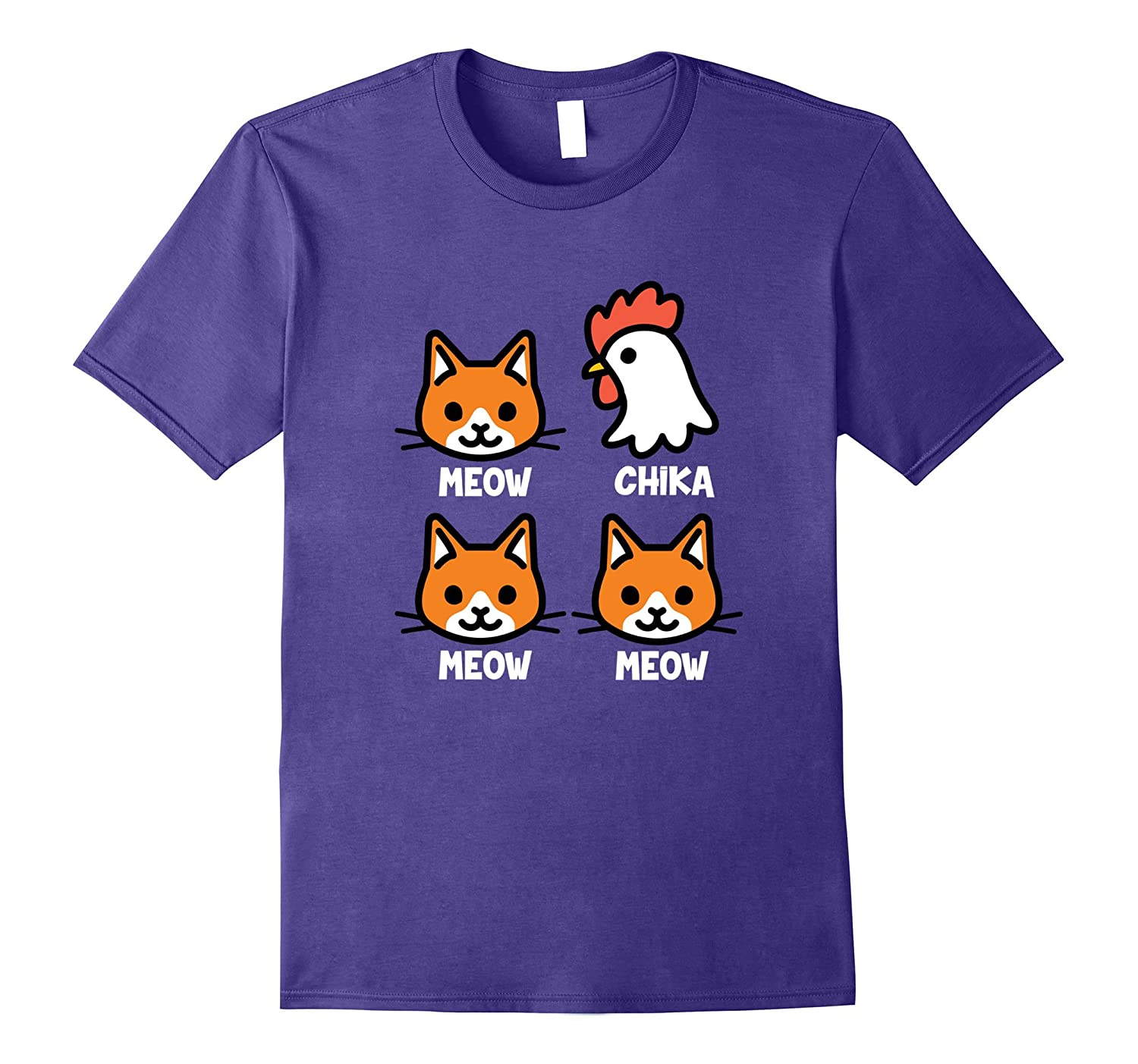 Meow Chicka Meow Meow! Funny Cat And Chicken Lover T-Shirt-T-Shirt