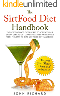 The sirtfood diet recipe book the original official sirtfood diet the sirtfood diet handbook the best recipes to activate your skinny gene to get leaner forumfinder Choice Image