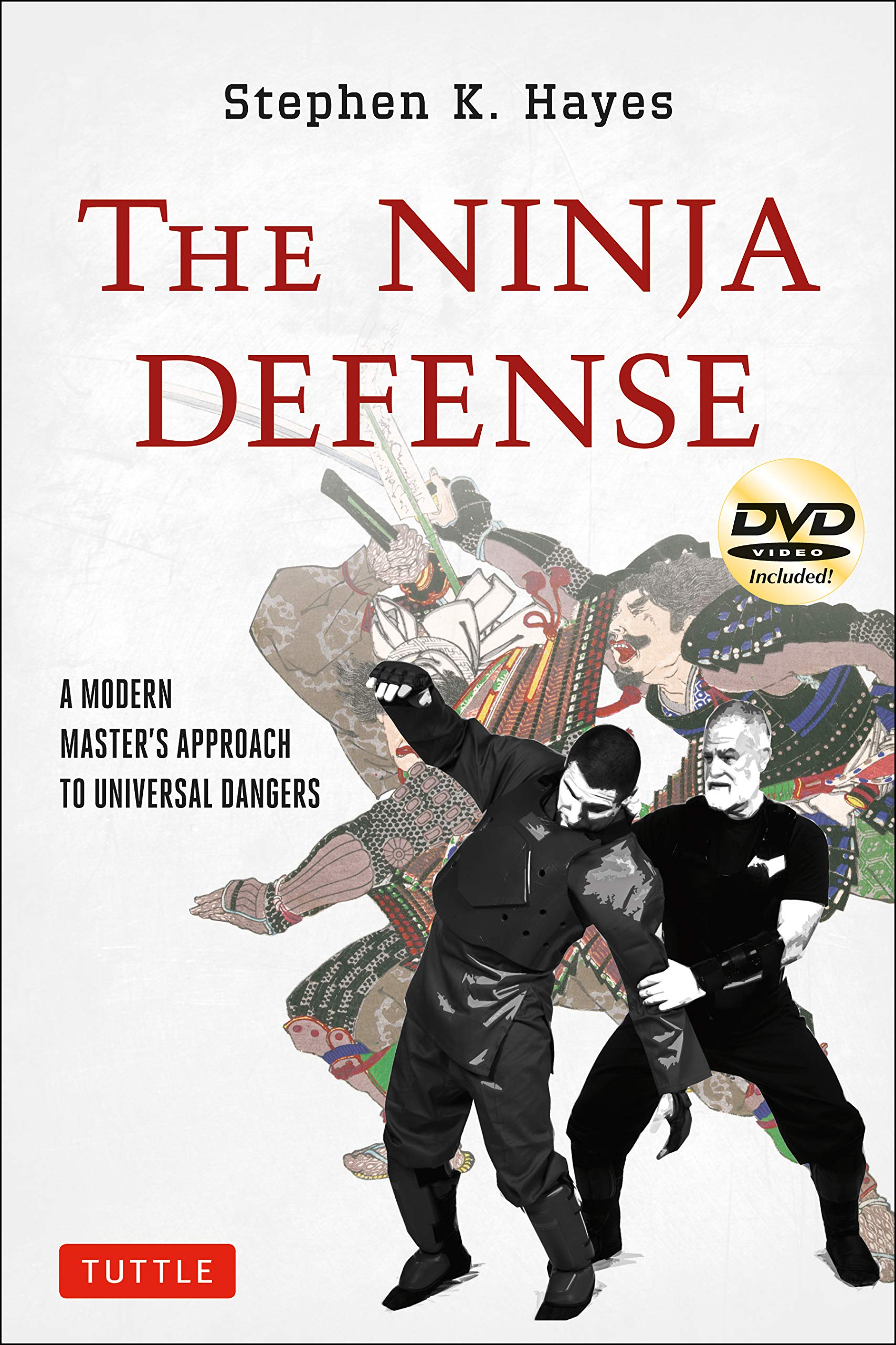 The Ninja Defense: A Modern Masters Approach to Universal ...