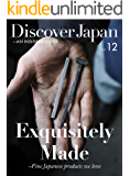 Discover Japan - AN INSIDER'S GUIDE Vol.12 (English Edition)