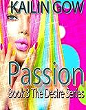 Passion: A Reverse Harem Djinn Dystopian Fantasy (Desire Series Book 3)
