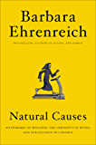 Natural Causes: An Epidemic of Wellness, the Certainty of Dying, and Our Illusion of Control (English Edition)