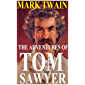 The Adventures of Tom Sawyer by Mark Twain (Illustrated) (English Edition)