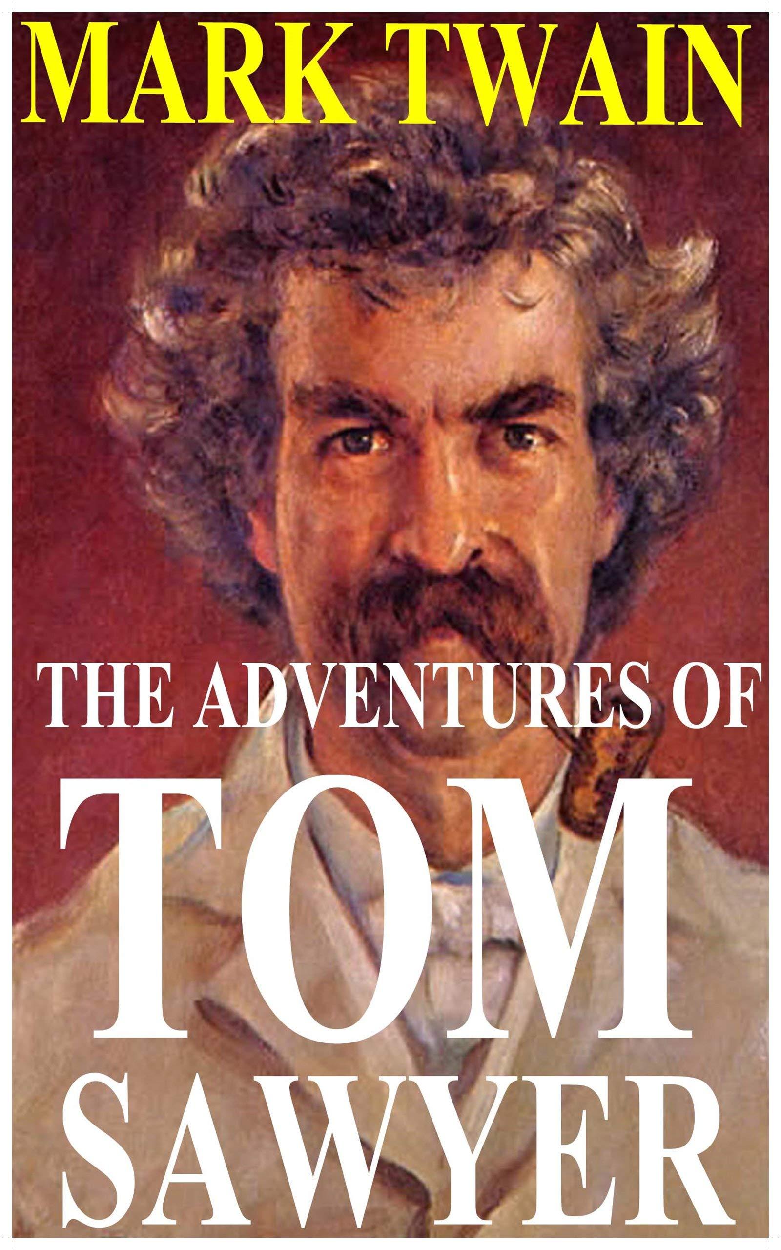 The Adventures of Tom Sawyer by Mark Twain (Illustrated) por Mark Twain