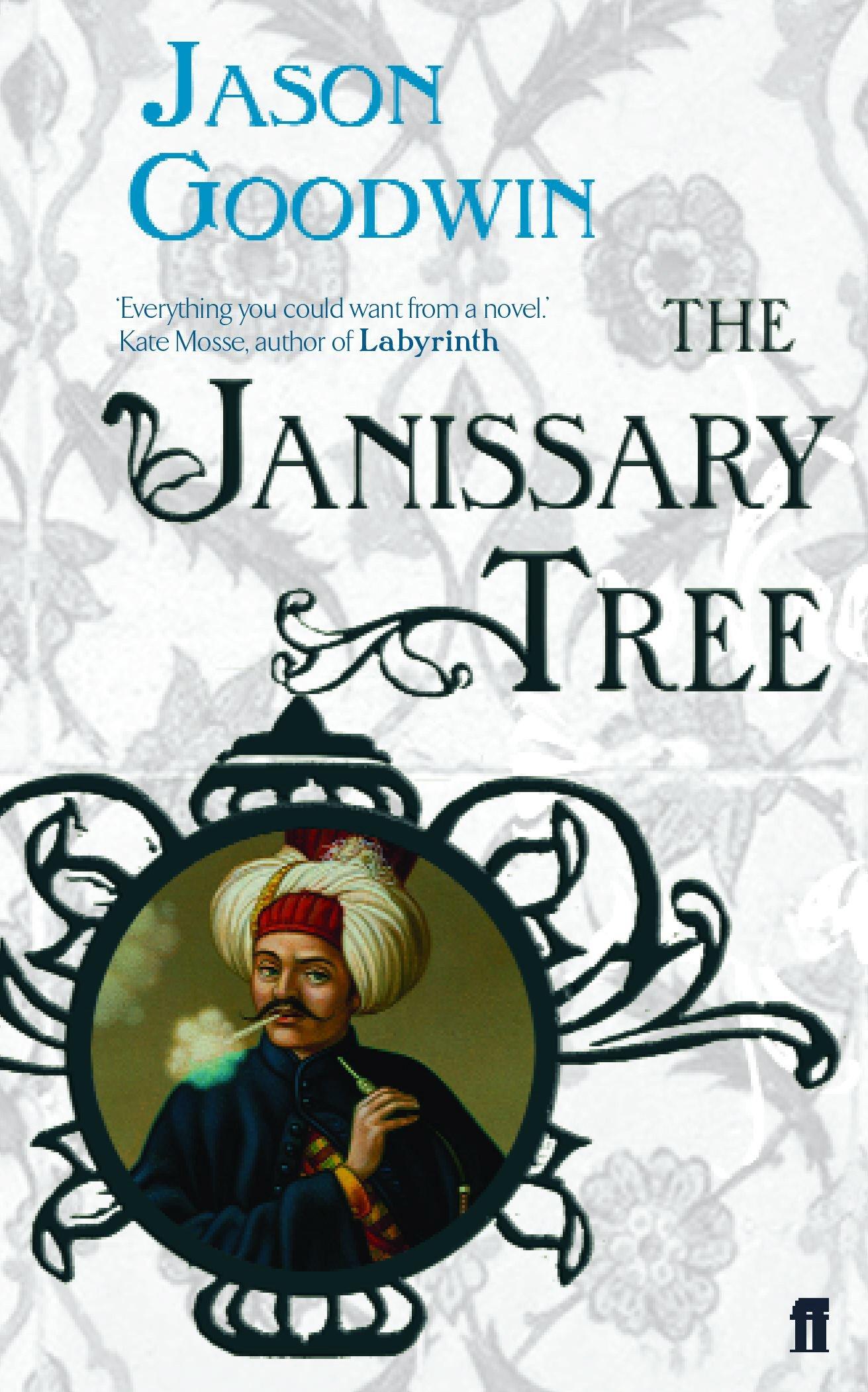 The Janissary Tree Yashim The Ottoman Detective Amazon