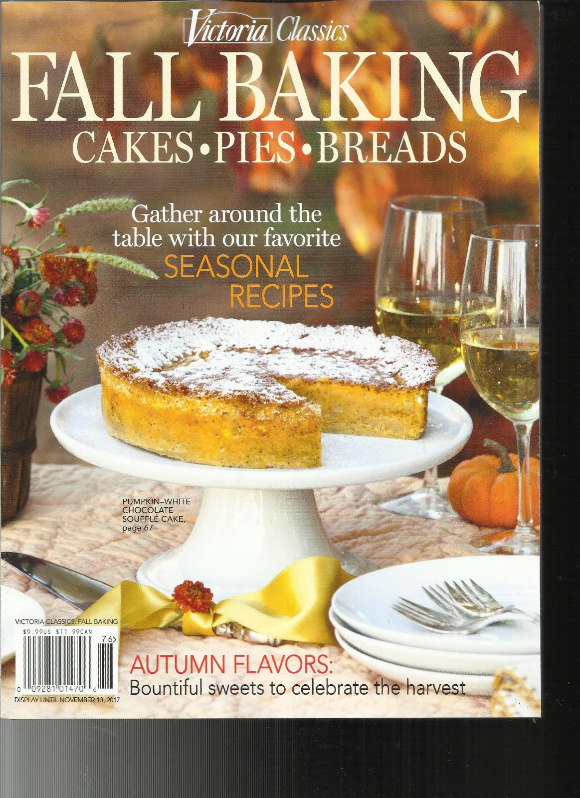 VICTORIA CLASSICS MAGAZINE, FALL BAKING CAKES * PIES * SPECIAL ISSUE, 2017