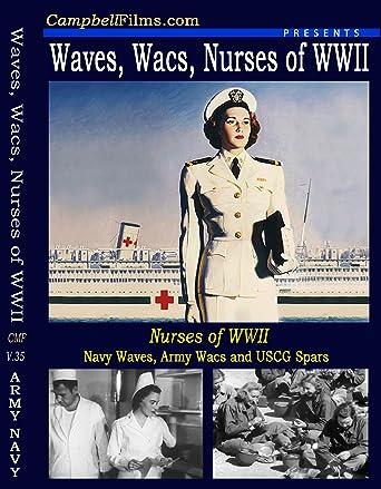 Amazon com: WACs, Waves, WAFs and Nurses of WWII Military