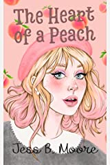 The Heart of a Peach Kindle Edition