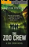 The Zoo Crew - A Thriller: A Zoo Crew Novel (Zoo Crew series Book 1)