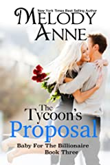 The Tycoon's Proposal (Baby for the Billionaire, Book 3) Kindle Edition