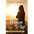 WOMAN OF CLAY: An outrageous gospel story unveiled (Woman of Spirit Book 1)