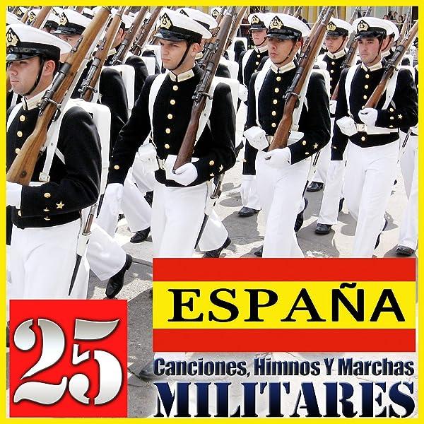 España. 25 Canciones, Himnos y Marchas Militares de Gran Banda Militar en Amazon Music - Amazon.es