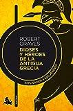 Dioses y héroes de la antigua Grecia: Explicados a los jóvenes (Contemporánea)