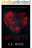 Secrets (Portentous Destiny Series Book 2)