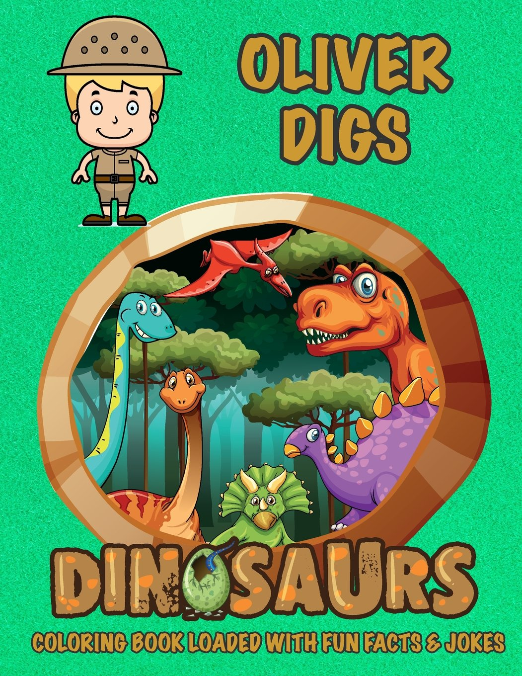 Download Oliver Digs Dinosaurs Coloring Book Loaded With Fun Facts & Jokes (Personalized Books for Children) pdf epub