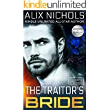 The Traitor's Bride : A romantic sci fi fantasy (Keepers of Xereill Book 1)