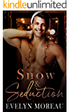 Snow and Seduction (A Holiday Romance)