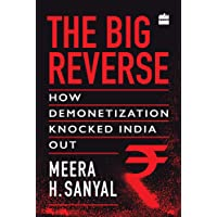 The Big Reverse: How Demonetization Knocked India Out