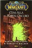World Of Warcraft. Más Allá Del Portal Oscuro