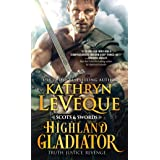 Highland Gladiator: A Revenge-Driven Scotsman Fights for the Love of a Fiery Lass In and Out of the Ring (Scots and Swords, 1