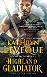 Highland Gladiator (Scots and Swords Book 1)