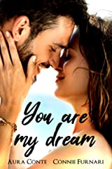 You are my Dream (Italian Edition) Kindle Edition