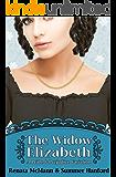 The Widow Elizabeth: A Pride and Prejudice Variation