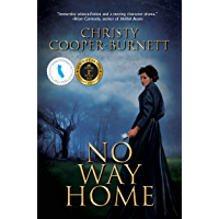 No Way Home: A Time Travel Novel of Adventure and Survival (A Christine Stewart Time Travel Adventure Book 1) (English…